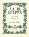 All the Grapes Sheet Music Cover