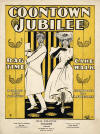C**ntown Jubilee: Rag Time Cake Walk,