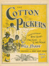 The Cotton Pickers: Characteristic