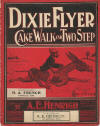 Dixie Flyer: Cakewalk and Two Step