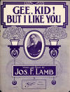 Gee, Kid! But I Like You Sheet