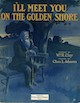I'll Meet You on the Golden Shore