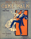 High Yellow Cake Walk and Two-Step