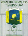 When the Moon was Hanging Low Sheet