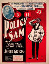 Policy Sam: Cake Walk & Two Step