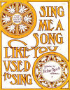 Sing Me a Song Like You Used to