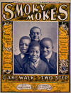 Smokey Mokes: Cake Walk and Two Step