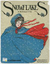 Snowflakes: A Novelette Sheet Music