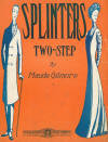 Splinters Two-Step Sheet Music