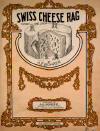 Swiss Cheese Rag Sheet Music Cover