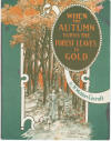 When the Autumn Turns the Forest